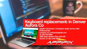 Laptop Keyboard replacement Aurora Denver Co