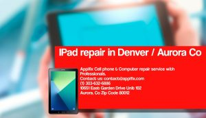 Ipad repair Aurora Denver Co