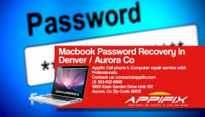 MACBOOK PRO COMPUTERS PASSWORD RECOVERY AURORA DENVER – APPIFIX